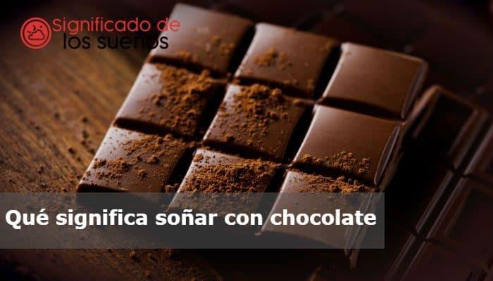 soñar con chocolate