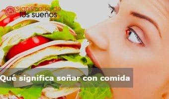 soñar con comida