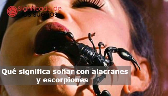 soñar con alacranes y escorpiones