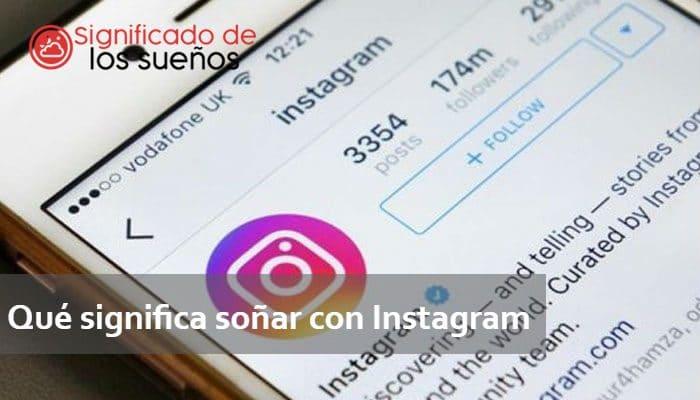 soñar con instagram