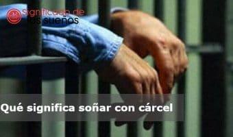 soñar con cárcel