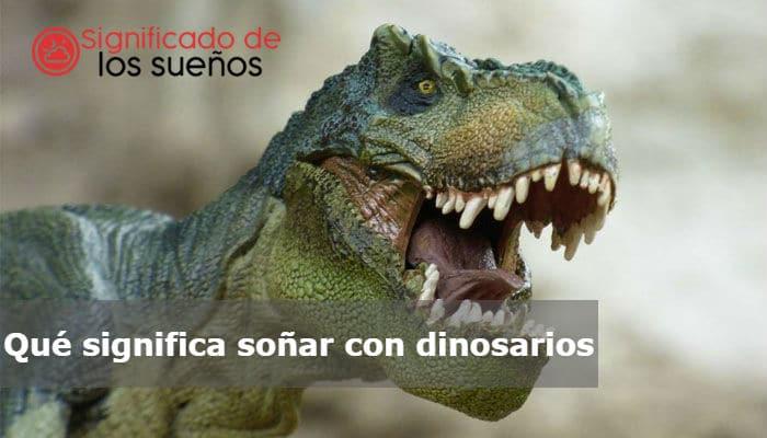 Que Significa Sonar Con Dinosaurios Páginas que contienen dinosaurio muerto: que significa sonar con dinosaurios