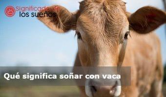 soñar con vaca