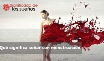 soñar con la menstruación